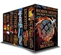 (FREE on 1/30) Robin Hood Hacker Collection: Including The #1 Techno-thriller Encrypted by Carolyn McCray - http://eBooksHabit.com