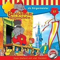 Benjamin als Bürgermeister (Benjamin Blümchen 57) Hörbuch