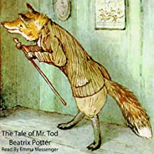 The Tale of Mr. Tod Audiobook by Beatrix Potter Narrated by Emma Messenger