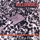 Rollerworld: Live At The Budokan