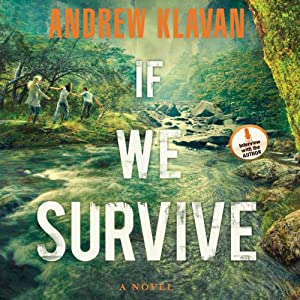If We Survive | [Andrew Klavan]