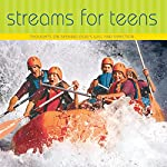 Streams for Teens: Thoughts on Seeking Gods Will and Direction | Mrs. Charles E. Cowman