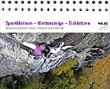Sportklettern - Klettersteige - Eisklettern der Ferienregionen Imst, Pitztal und Ötztal