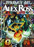 The Dynamite Art of Alex Ross HC