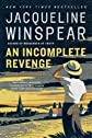 An Incomplete Revenge (Maisie Dobbs Book 5) 1st (first) Edition by Winspear, Jacqueline [2008]