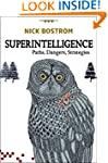 Superintelligence: Paths, Dangers, St...