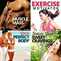 Gym Body Hypnosis Bundle: Get the Physique You Deserve, with Hypnosis  by  Hypnosis Live Narrated by  Hypnosis Live