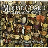 Mouse Guard: Role-Playing Game (Mouse Guard): The Role-playing Gameby David Petersen