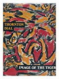 Thornton Dial: Image of the Tiger (0810932172) by Dial, Thornton