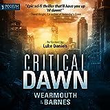Critical Dawn: The Critical Series, Book 1