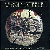 echange, troc Virgin Steele - The House Of Attreus Act II