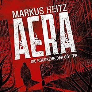 AERA: Die Rückkehr der Götter Hörbuch