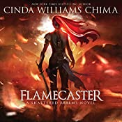 Flamecaster: Shattered Realms | Cinda Williams Chima