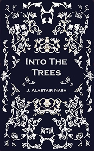 Free Kindle Book : Into The Trees