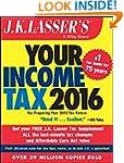 J.K. Lasser's Your Income Tax 2016: F...