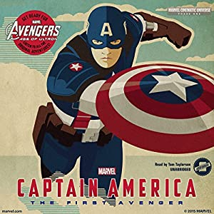 Marvel's Avengers Phase One: Captain America, the First Avenger Audiobook
