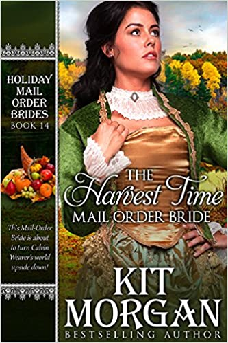 The Harvest Time Mail-Order Bride (Holiday Mail-Order Brides Book 14)