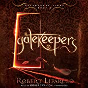 Gatekeepers: The Dreamhouse Kings Series, Book 3 | Robert Liparulo
