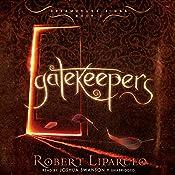 Gatekeepers: The Dreamhouse Kings Series, Book 3 | Robert Liparulo