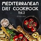 Mediterranean Diet Cookbook, Volume 2 Hörbuch von Ryan Ball Gesprochen von: James H Kiser