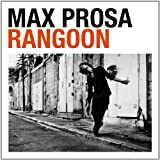 "Rangoon (Limited Premium Edition im Digipack)von ""Max Prosa"""