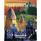 """Traumrouten der Welt, Faszination Reisen & Abenteuervon """"Freytag & Berndt"""""""