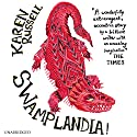 Swamplandia Audiobook by Karen Russell Narrated by Ariel Sitrick, David Ackroyd