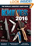 Knives 2016: The World's Greatest Kni...