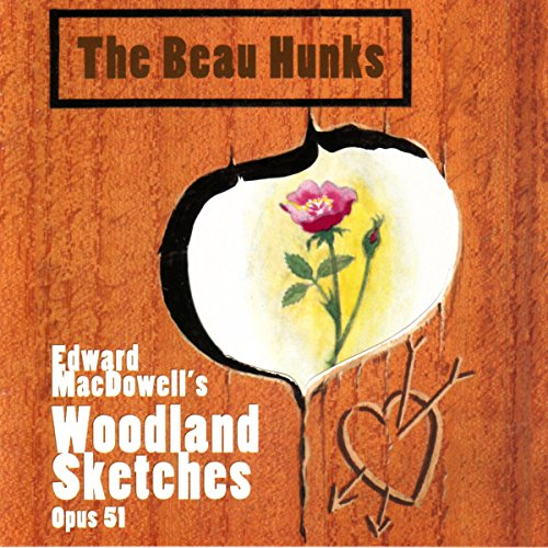 edward-macdowells-woodland-sketches-opus-51