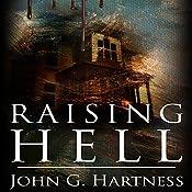 Raising Hell: A Quincy Harker, Demon Hunter Novella | John G. Hartness