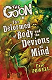 The Goon Volume 11: The Deformed of Body and Devious of Mind (Goon (Graphic Novels)) (1595828818) by Dorkin, Evan