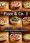 Pizze & Co. Vol. 1