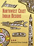 Northwest Coast Indian Designs (Dover Pictorial Archive) (0486281795) by Orban-Szontagh, Madeleine