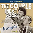 The Couple Next Door: Moving On Radio/TV von Peg Lynch Gesprochen von: Peg Lynch, Alan Bunce