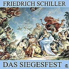 Das Siegesfest (       ungekürzt) von Friedrich Schiller Gesprochen von: Karlheinz Gabor