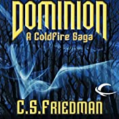 Dominion | [C. S. Friedman]