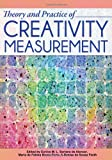 Theory and Practice of Creativity Measurement