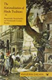 img - for Nationalization of Hindu Traditions: Bharatendu Harischandra and Nineteenth-Century Banaras book / textbook / text book