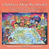 Children Map the World, volume 2: Selections from the Barbara Petchenik Children's World Map Competition