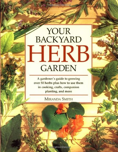Your Backyard Herb Garden