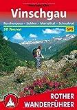 Vinschgau: Reschenpass, Sulden, Martelltal, Schnalstal. 50 Touren. Mit GPS-Daten (Rother Wanderführer)