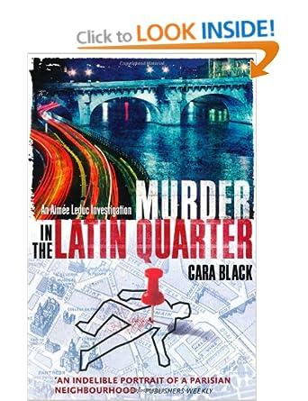 Murder in the Latin Quarter - Cara Black