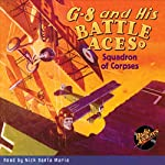G-8 and His Battle Aces #7: Squadron of Corpses | Robert J. Hogan