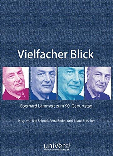 Vielfacher Blick: Eberhard Lämmert zum 90. Geburtstag
