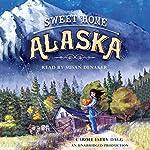 Sweet Home Alaska | Carole Estby Dagg