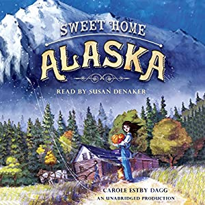 Sweet Home Alaska Audiobook