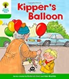Roderick Hunt Oxford Reading Tree: Level 2: More Stories A: Kipper's Balloon