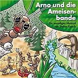 echange, troc Stefan Rauch - Arno und die Ameisenbande: Musical von Stefan Rauch (Livre en allemand)
