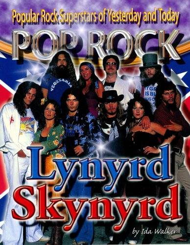 Lynyrd Skynyrd (Popular Rock Superstars of Yesterday and Today)