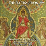 Ely Tradition Vol. 1, The (Lilley, Ely Cathedral Choir)